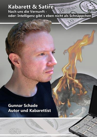 Gunnar Schade 2016 - Nach uns die Vernunft